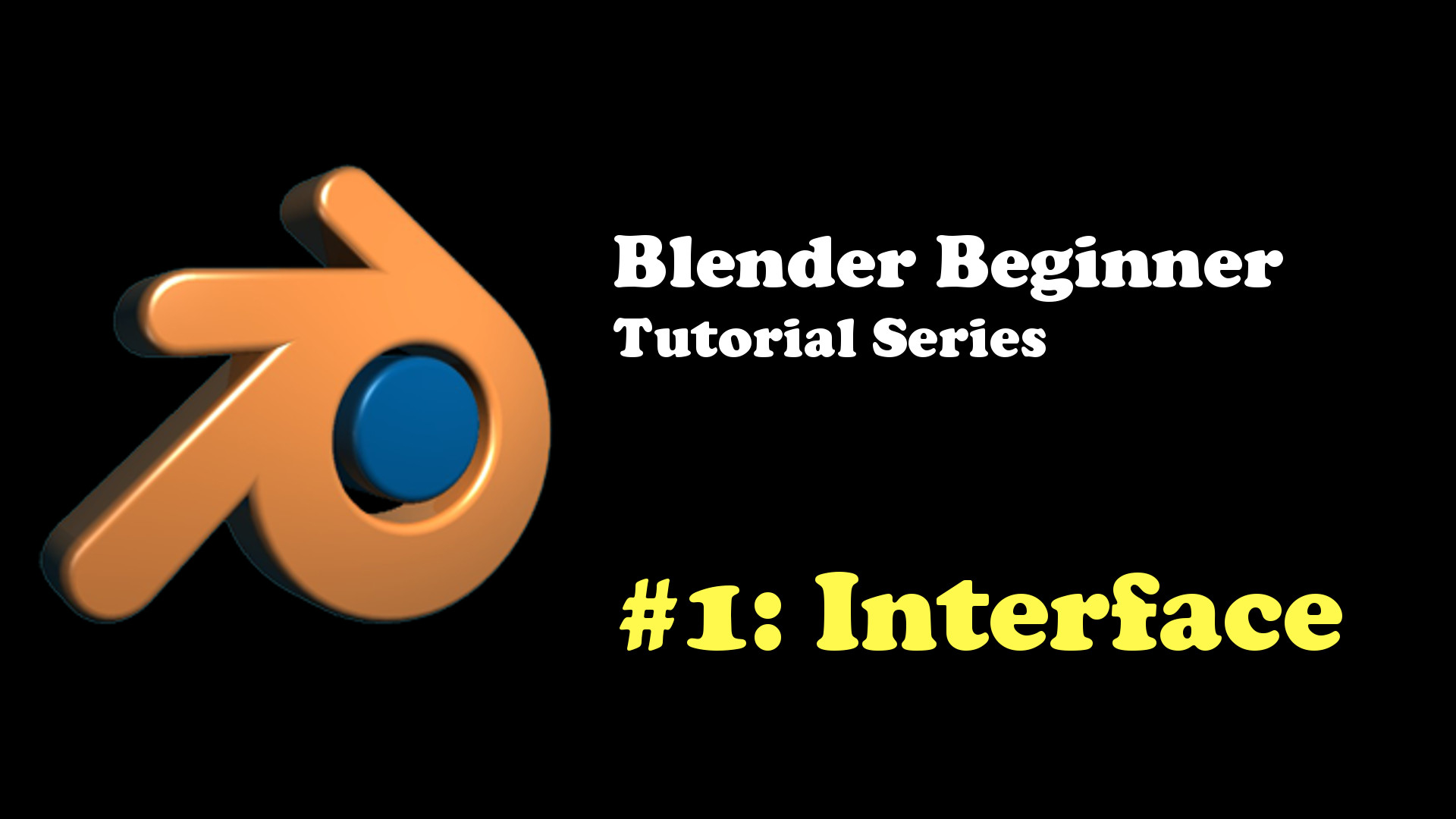 Introduction to the Blender Interface