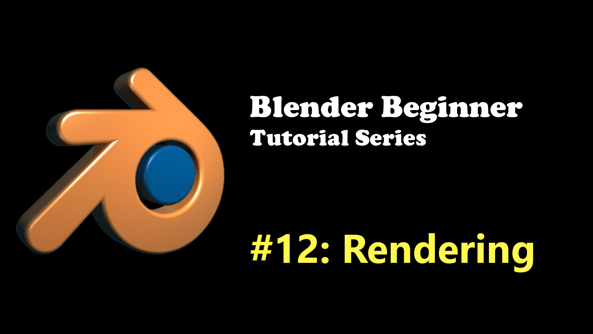 Introduction to Rendering in Blender