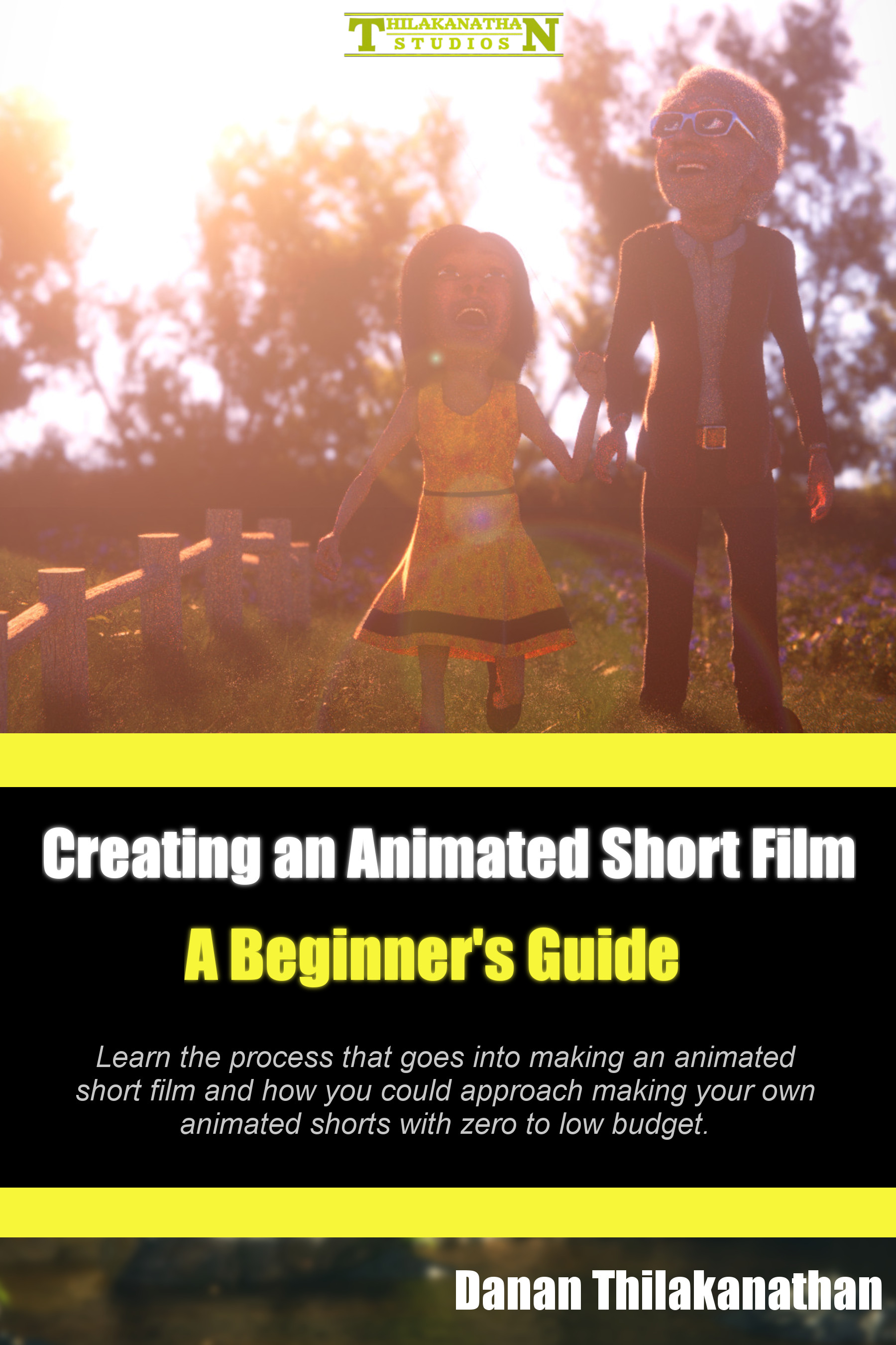 Creating an Animated Short Film for Beginners – Free eBook for limited time!